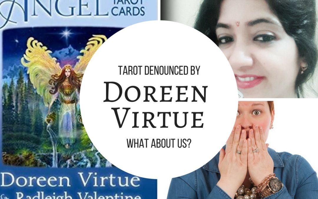 Doreen Virtue denounces Tarot, what about you?
