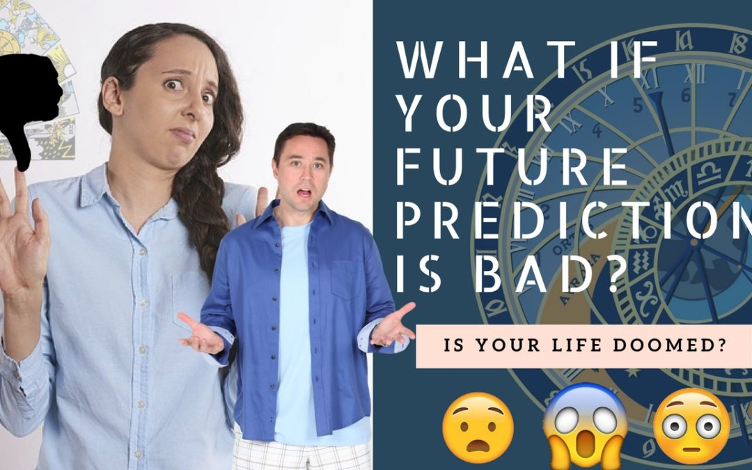 What if your Future Prediction is BAD?