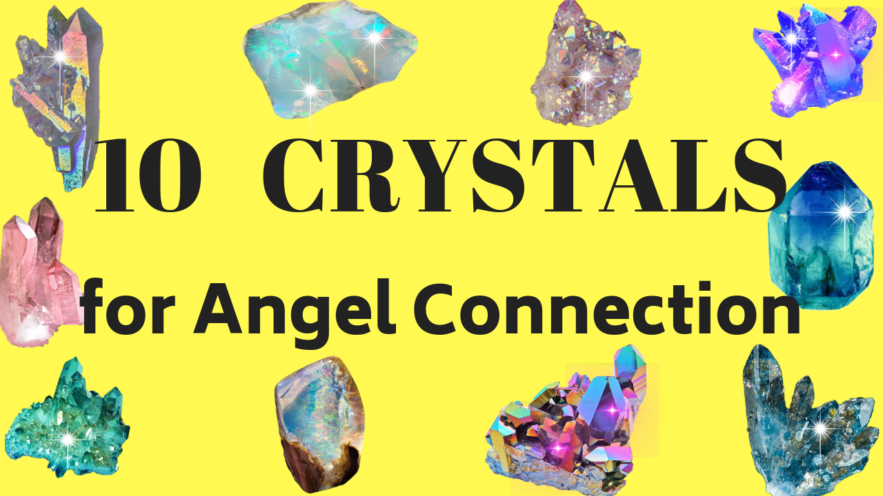 10 crystals for angel connection